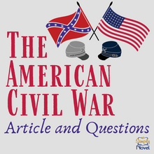 Load image into Gallery viewer, The American Civil War Informational Article & Questions