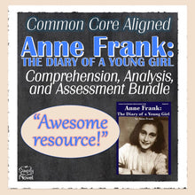 Load image into Gallery viewer, Anne Frank: The Diary of a Young Girl Common Core Aligned Novel Study Guide