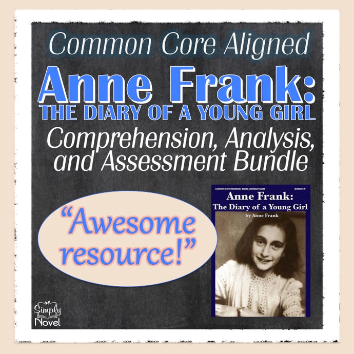 Anne Frank: The Diary of a Young Girl Common Core Aligned Novel Study Guide - DISTANCE LEARNING