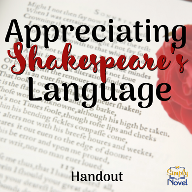 Appreciating Shakespeare's Language Handout