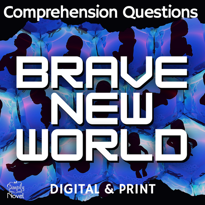 Brave New World Comprehension Check Questions