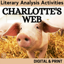 Load image into Gallery viewer, Charlotte's Web Literary Analysis Activities Bundle GOOGLE - DISTANCE LEARNING