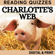 Load image into Gallery viewer, Charlotte's Web Chapter Reading Quizzes | GOOGLE - DISTANCE LEARNING