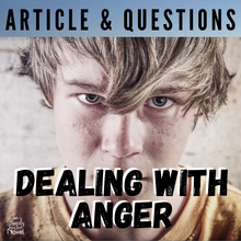Load image into Gallery viewer, Dealing with Anger Strategies: Informational Text Article and Questions