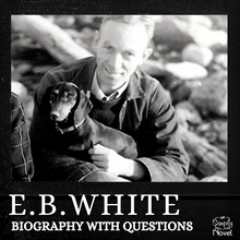 Load image into Gallery viewer, Author Study: E.B. White Biography, Questions