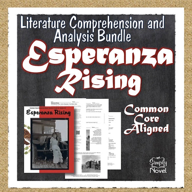 Esperanza Rising Common Core Aligned Novel Study Teaching Guide