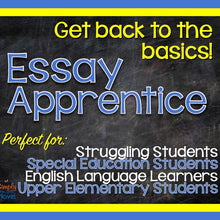 Load image into Gallery viewer, Essay Apprentice PRINT VERSION - Writing Lessons, Basics for Struggling & Low-Level Students
