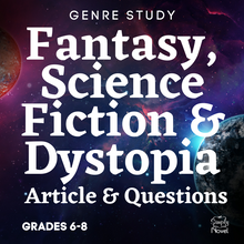 Load image into Gallery viewer, Genre Study: Fantasy, Science Fiction & Dystopia - Article & Questions