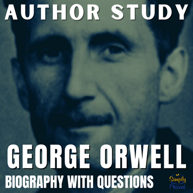 Author Study: George Orwell Biography, Questions