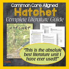 Load image into Gallery viewer, Hatchet Common Core Aligned Novel Study Teaching Guide - DISTANCE LEARNING