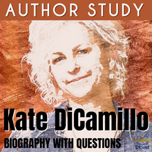 Load image into Gallery viewer, Author Study: Kate DiCamillo Biography & Questions