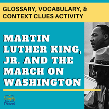 Load image into Gallery viewer, Martin Luther King Jr. and the March on Washington Glossary, Vocabulary, & Context Clues Activity