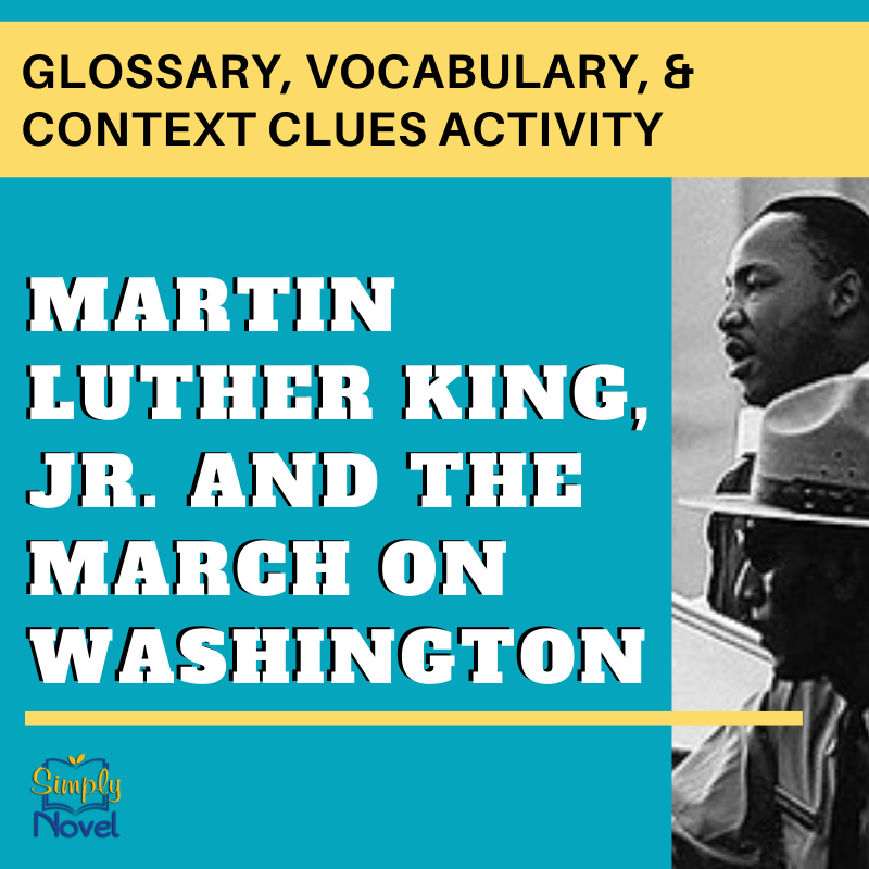 Martin Luther King Jr. and the March on Washington Glossary, Vocabulary, & Context Clues Activity
