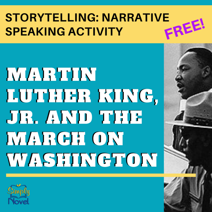 Martin Luther King Jr. March on Washington FREE Storytelling: Narrative Speaking Activity
