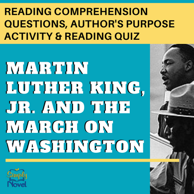 Martin Luther King Jr. March on Washington Reading Questions, Author's Purpose Activity & Final Quiz