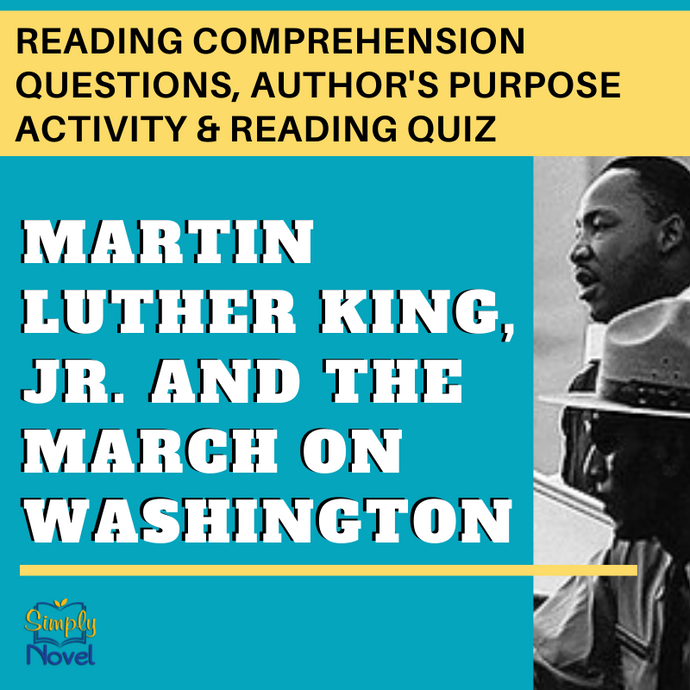 Martin Luther King Jr. March on Washington Reading Questions, Author's Purpose Activity, Final Quiz