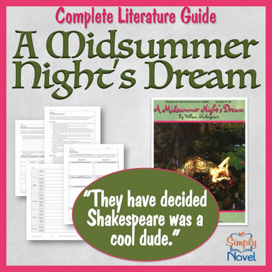 A Midsummer Night's Dream Common Core Aligned Teaching Guide - DISTANCE LEARNING