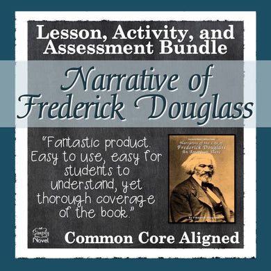 The Narrative of the Life of Frederick Douglass Common Core Aligned Novel Study Teaching Guide - DISTANCE LEARNING