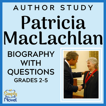 Load image into Gallery viewer, Author Study: Patricia MacLachlan Biography and Questions