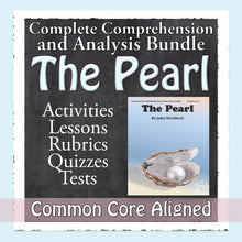 Load image into Gallery viewer, The Pearl Common Core Aligned Novel Study Teaching Guide