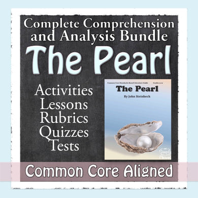 The Pearl Common Core Aligned Novel Study Teaching Guide - DISTANCE LEARNING