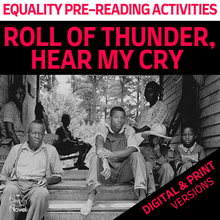 Load image into Gallery viewer, Roll of Thunder, Hear My Cry Novel Study - Equality Pre-Reading Activities