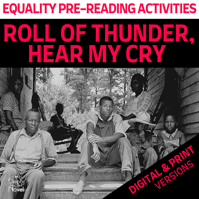 Roll of Thunder, Hear My Cry Novel Study - Equality Pre-Reading Activities