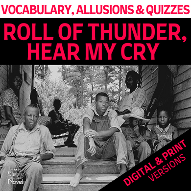 Roll of Thunder Hear My Cry Novel Study - Vocabulary Lists, Vocabulary Quizzes