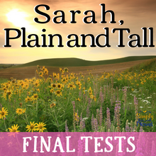 Load image into Gallery viewer, Sarah, Plain and Tall Novel Study - Two Final Tests: Mixed Response, Multiple Choice Test