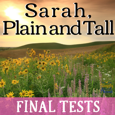 Sarah, Plain and Tall Two Final Tests - Mixed Response, Multiple Choice Test