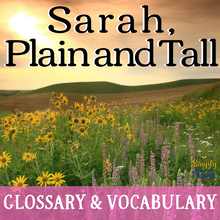 Load image into Gallery viewer, Sarah, Plain and Tall Glossary and Vocabulary Lists