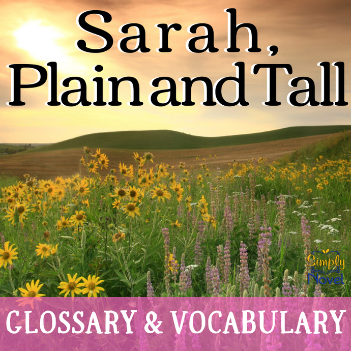 Sarah, Plain and Tall Glossary and Vocabulary Lists