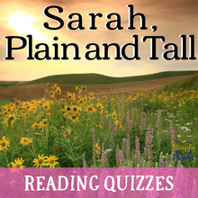 Load image into Gallery viewer, Sarah, Plain and Tall Novel Study - Chapter Reading Quizzes
