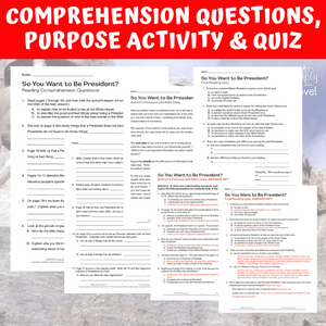 So You Want to Be President? Book Study - Comprehension Questions, Author's Purpose Activity & Quiz