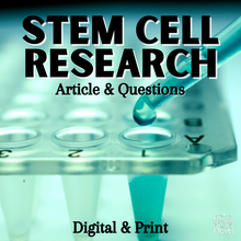 Load image into Gallery viewer, Stem Cell Research Informational Text Article & Questions