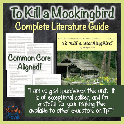 To Kill a Mockingbird Common Core Aligned Novel Study Teaching Guide