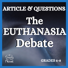 Load image into Gallery viewer, The Euthanasia Debate Article & Questions