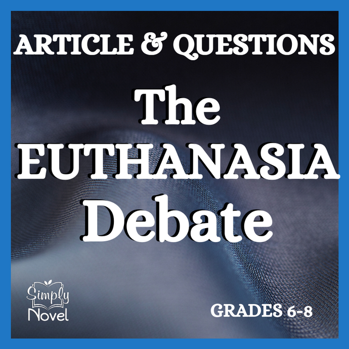 The Euthanasia Debate Article & Questions
