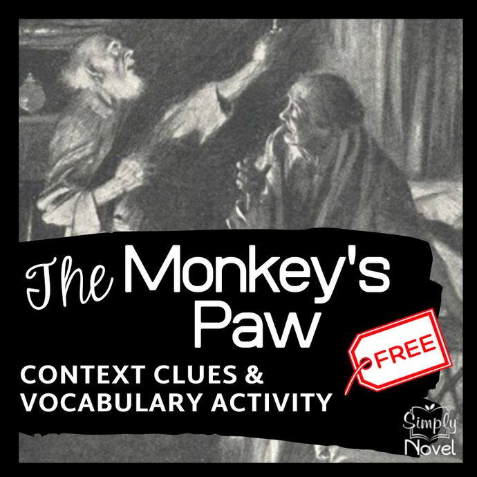 The Monkey's Paw Short Story - Context Clues & Dictionary Practice Questions