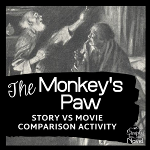 The Monkey's Paw Story Versus Movie Comparison Questions