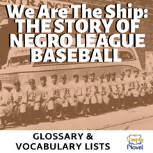 Load image into Gallery viewer, We Are the Ship by Kadir Nelson Glossary of Terms, Vocabulary Lists & Activity