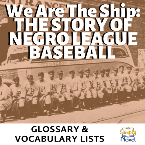 We Are the Ship by Kadir Nelson Glossary of Terms, Vocabulary Lists & Activity