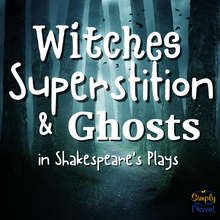 Load image into Gallery viewer, Witches, Superstition & Ghosts in Shakespeare's Theater Informational Text & Questions