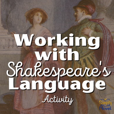 Working with Shakespeare's Language Handout & Speaking Activity