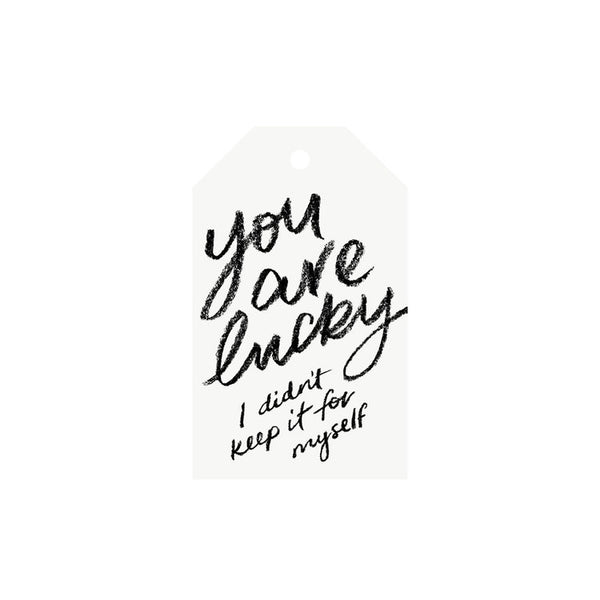 You are Lucky - Gift Tag