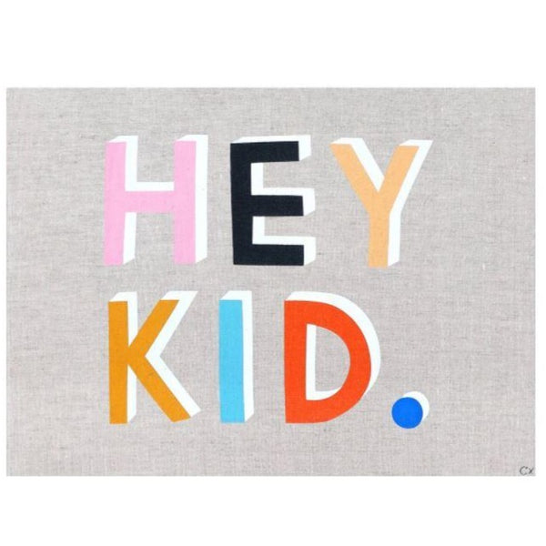 Art Teatowel - Hey Kid