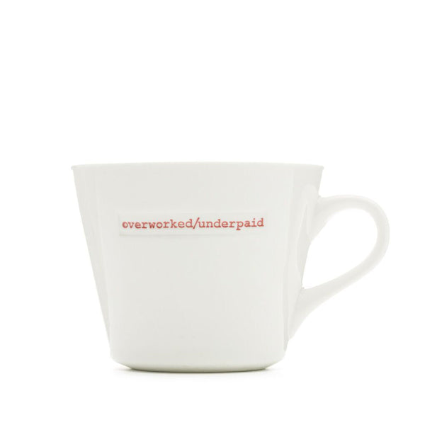 Bucket Mug - Overworked/Underpaid