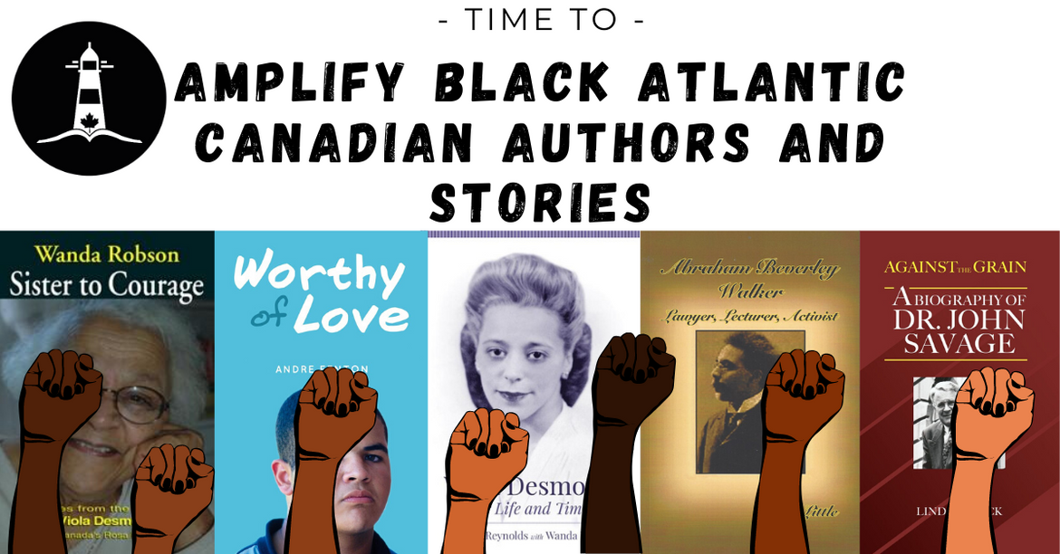 Time to Amplify Black Atlantic Canadian Authors and Stories