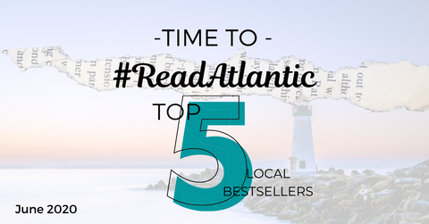 June 2020: Top 5 Local Sellers from Chapters-Coles-Indigo in each Atlantic Province
