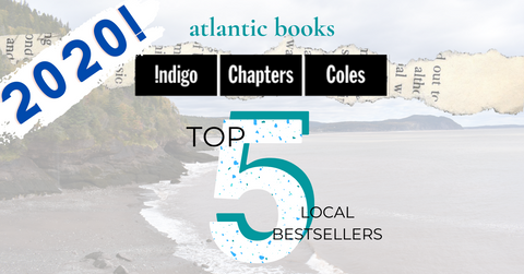Top Five Chapters-Coles-Indigo Bestselling Local Books in Each Atlantic Province